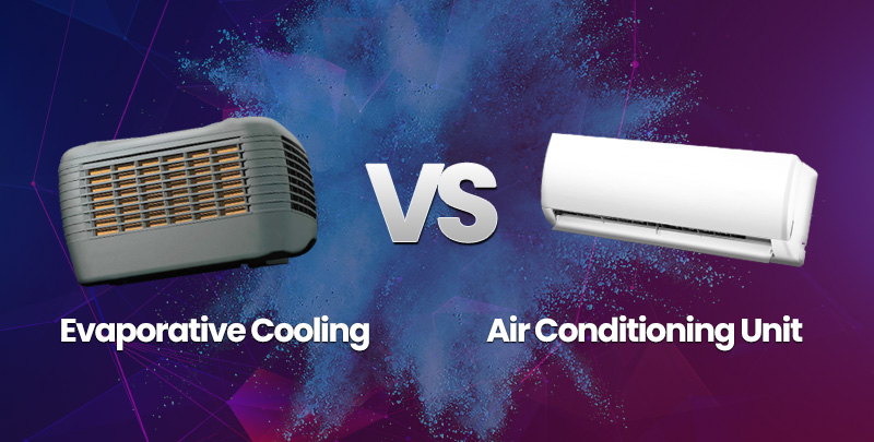 Evaporative Cooling vs Air Conditioning